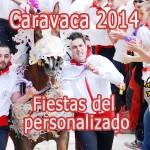 Fiestas de Caravaca 2014, la fiesta del personalizado